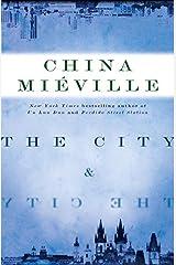The City & The City: A Novel Kindle Edition