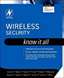 img - for Wireless Security: Know It All (Newnes Know It All) book / textbook / text book