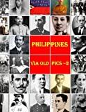 img - for Philippines Via Old Pics - 2 book / textbook / text book
