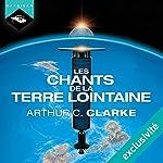 Les Chants de la Terre lointaine | Arthur C. Clarke