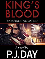 Vampire Unleashed (King's Blood Book 2)