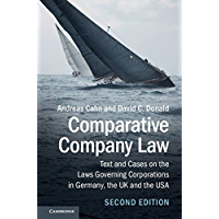 Comparative Company Law: Text and Cases on the Laws Governing Corporations in Germany, the UK and the USA (English…