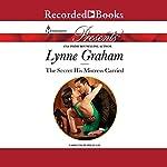 The Secret His Mistress Carried | Lynne Graham