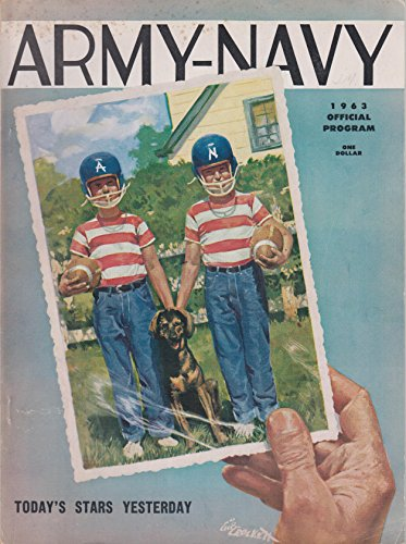 (Army-Navy Football Official Program 1963 Today's Stars Yesterday)