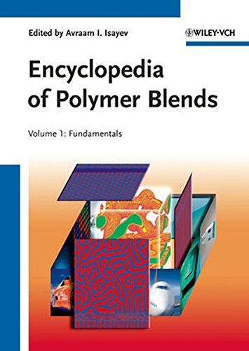 Encyclopedia of Polymer Blends, Volume 1: Fundamentals