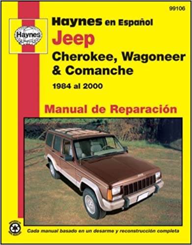 Jeep Cherokee, Wagoneer & Comanche, 1984-2000- Spanish (Manual de Reparacion) Spanish Edition