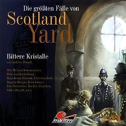 Bittere Kristalle (Die größten Fälle von Scotland Yard)