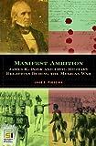 Manifest Ambition, John C. Pinheiro, 0275984095