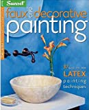 Faux and Decorative Painting (Sunset)