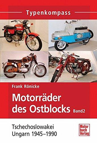 Motorräder des Ostblocks: Ungarn und Tschechoslowakei 1945-1990 (Typenkompass)