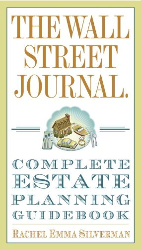 The Wall Street Journal Complete Estate-Planning Guidebook (Wall Street Journal Guides) (Wall Street Journal)