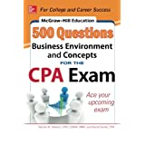 McGraw Hill Education 500 Business Environment And Concepts Questions For The CPA Exam Mcgraw