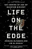 img - for Life on the Edge: The Coming of Age of Quantum Biology book / textbook / text book