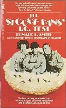 The stooge fans I.Q. Test July 1, 1993
