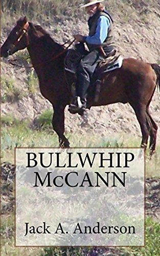 Bullwhip McCann by [Anderson, Jack A.]