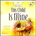 This Child is Mine | Mildred Colvin
