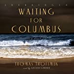 Waiting for Columbus | Thomas Trofimuk