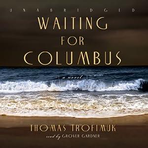 Waiting for Columbus Audiobook