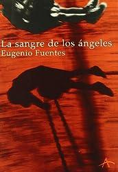La Sangre De Los Ángeles