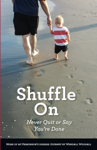 Shuffle On: Never Quit or Say You're Done