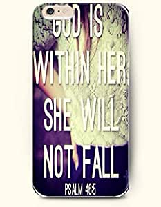 iPhone Case,OOFIT iPhone 6 (4.7) Hard Case **NEW** Case with the Design of God is within her.She will not fail Psalm 46:5 - Case for Apple iPhone iPhone 6 (4.7) (2014) Verizon, AT&T Sprint, T-mobile