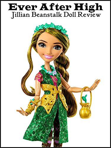 Review: Ever After High Jillian Beanstalk Doll Review ()