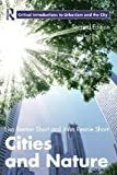 Cities and Nature, Benton-Short, Lisa and Short, John Rennie, 0415625564