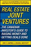 img - for Real Estate Joint Ventures: The Canadian Investor s Guide to Raising Money and Getting Deals Done book / textbook / text book