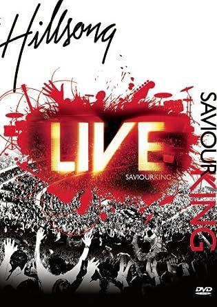 dvd - hillsong - saviour king 2007