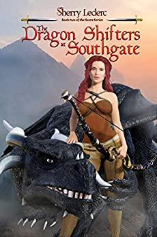 The Dragon Shifters at Southgate: Book Two of the Seers Series by [Leclerc, Sherry]