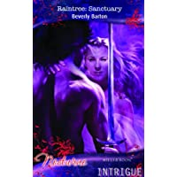 Raintree: Sanctuary (Silhouette Intrigue S.)