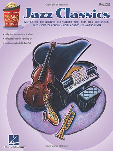 JAZZ CLASSICS - BIG BAND PLAY-ALONG VOL. 4 TROMBONE - Hal Leonard Jazz Trombone