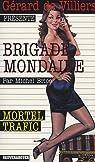 Brigade Mondaine, tome 300 : Mortel Trafic par Brice