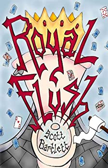 Royal Flush by [Bartlett, Scott]
