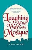 Laughing All The Way To The Mosque The Misadventures Of A