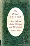 img - for The Lyman Letters: New Light on Emily Dickinson and Her Family book / textbook / text book