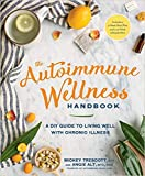 [By Mickey Trescott ] The Autoimmune Wellness Handbook: A DIY Guide to Living Well with Chronic Illness (Paperback)【2018】by Mickey Trescott (Author) (Paperback)