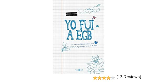 Yo fui a EGB: Amazon.es: Jorge Diaz; Javier Ikaz: Libros