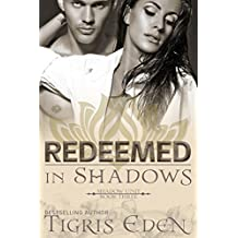Redeemed In Shadows (Shadow Unit Book 3)