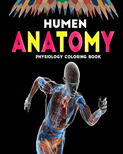 Human Anatomy: Physiology Coloring Book