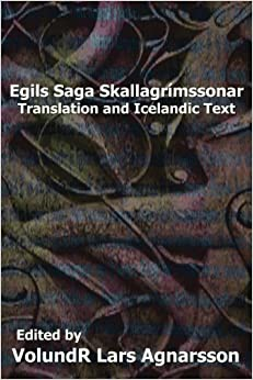 Egil's Saga: Translation and Icelandic Text (Norse Sagas) by Anonymous (2012-12-14)