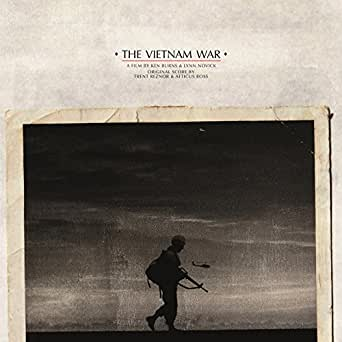 The Vietnam War Original Score By Trent Reznor And