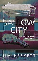 Sallow City: A Thriller (Micah Reed Book 2)