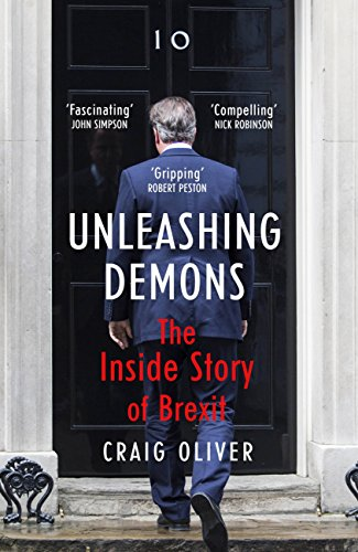 Download PDF Unleashing Demons - The Inside Story of Brexit