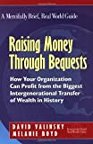 Raising Money through Bequests, David Valinsky and Melanie Boyd, 1889102296