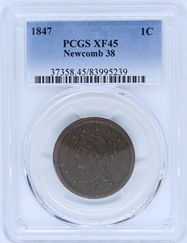 1847 Braided Hair Large Cent 1c XF45 PCGS Newcomb 38