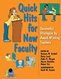 img - for Quick Hits for New Faculty: Successful Strategies by Award-Winning Teachers book / textbook / text book