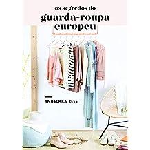Os segredos do guarda-roupa europeu