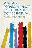 Svenska Fornlemningar, , 1314770608
