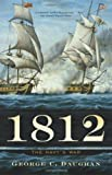 img - for 1812: The Navy's War by George C. Daughan (October 08,2013) book / textbook / text book